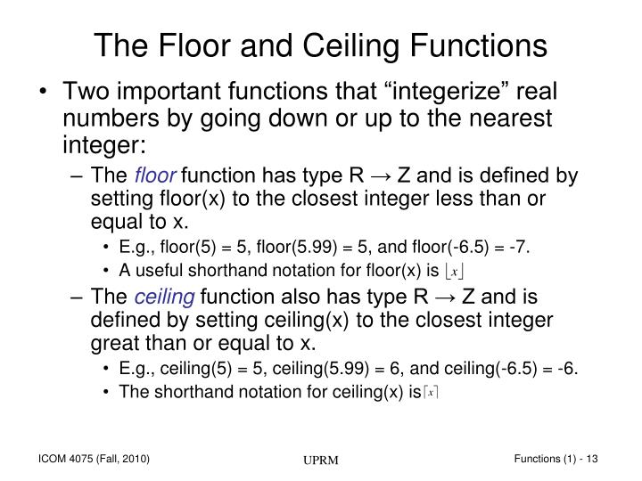The Floor and Ceiling Functions