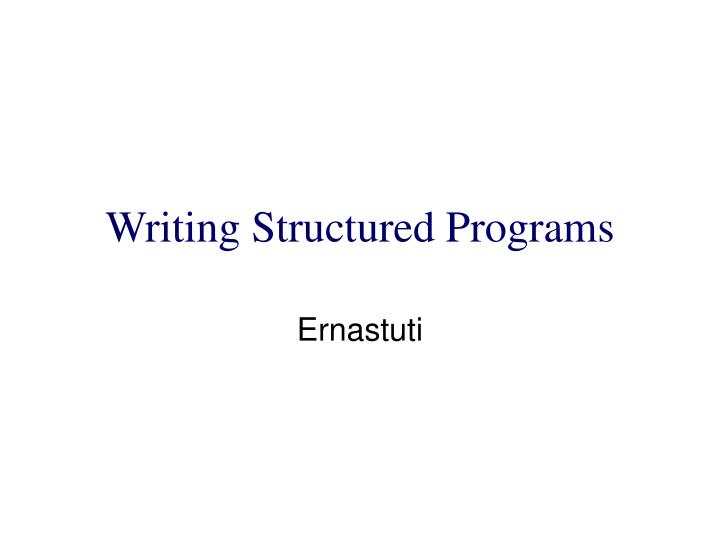 writing structured programs n.