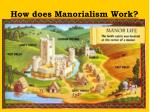 how does manorialism work