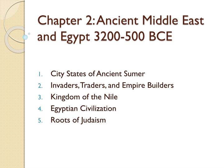 chapter 2 ancient middle east and egypt 3200 500 bce n.
