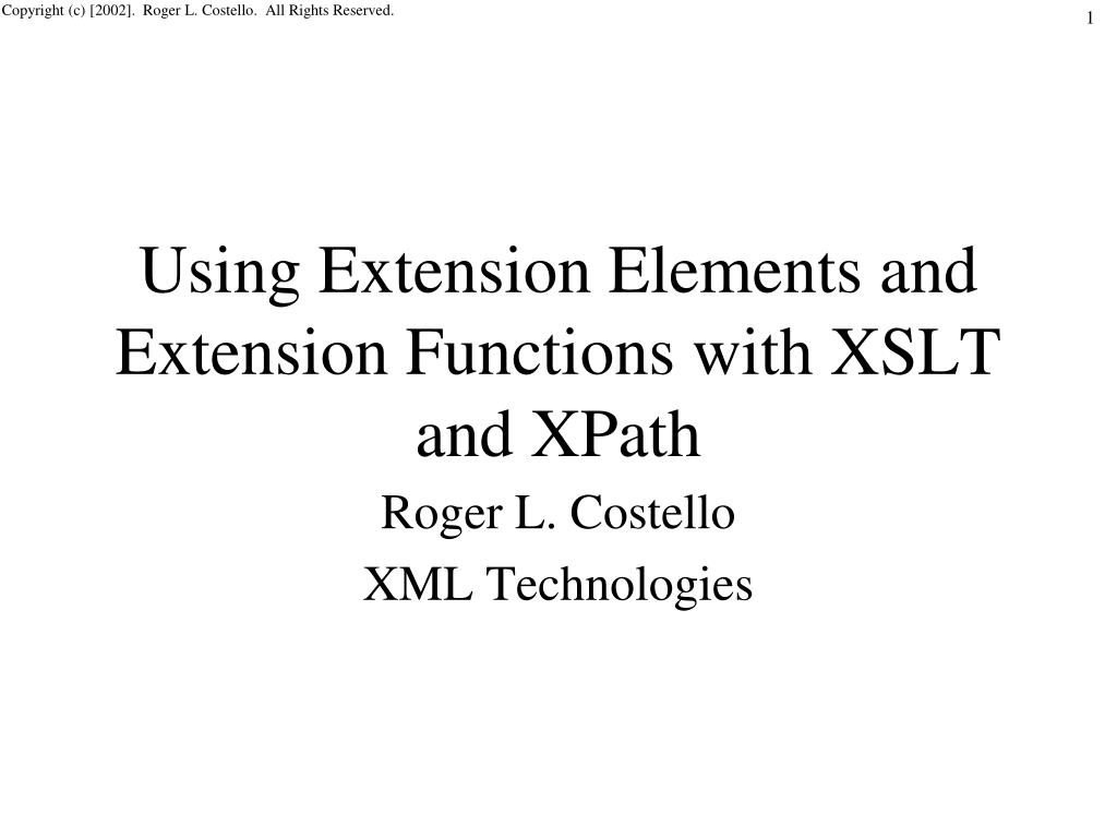 PPT - Using Extension Elements and Extension Functions with