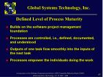 defined level of process maturity