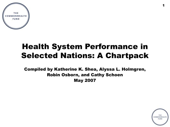 health system performance in selected nations a chartpack n.