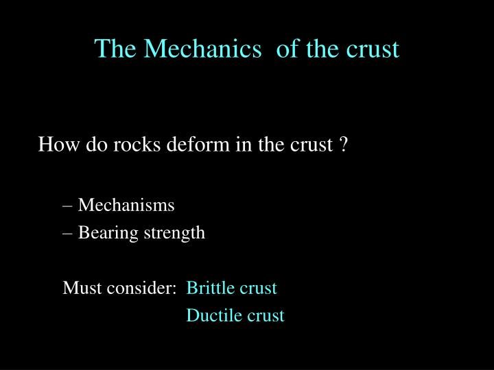 the mechanics of the crust n.