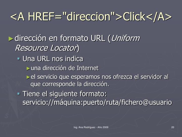 """<A HREF=""""direccion"""">Click</A>"""