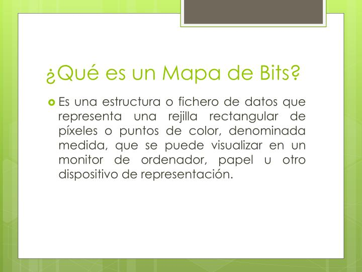 ¿Qué es un Mapa de Bits?