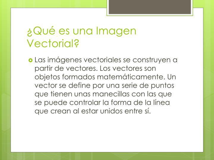 ¿Qué es una Imagen Vectorial?