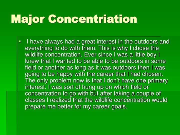Major concentriation