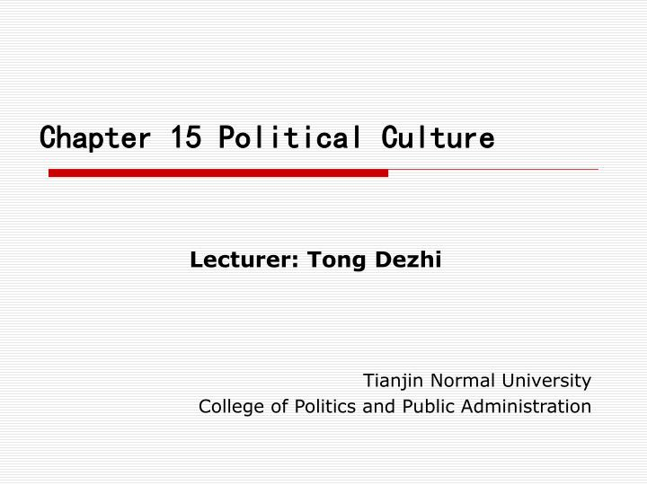 chapter 15 political culture n.