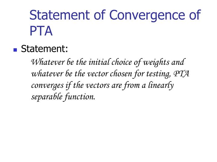 Statement of convergence of pta