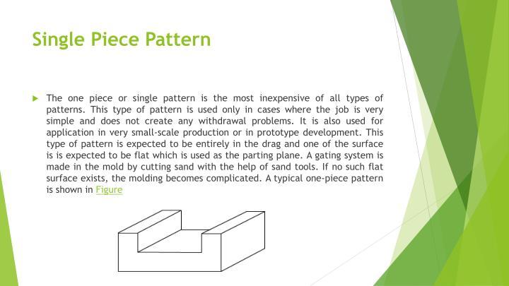Single Piece Pattern