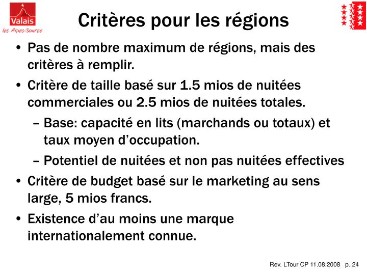 Critères pour les régions