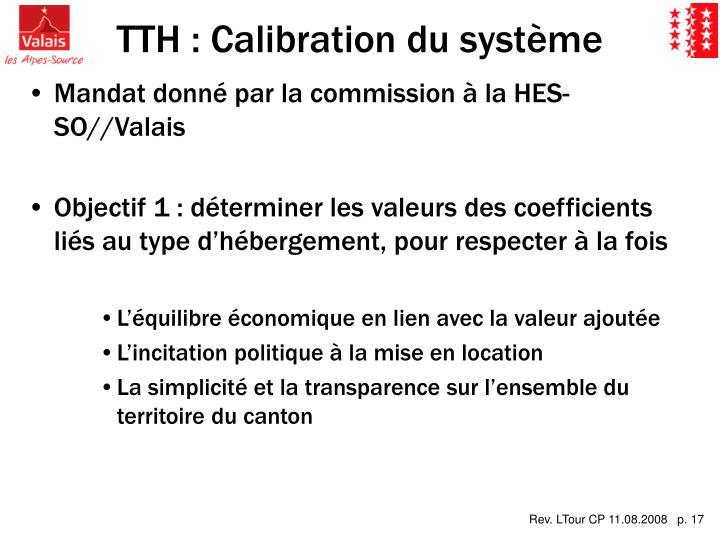 TTH : Calibration du système