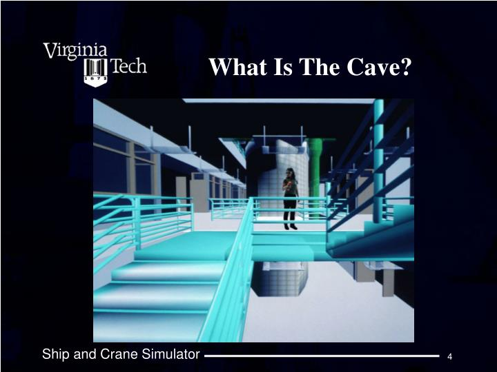 What Is The Cave?