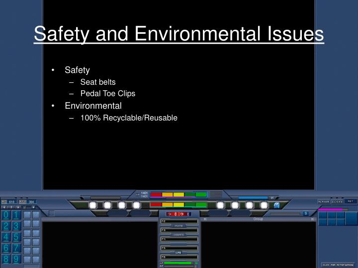 Safety and Environmental Issues