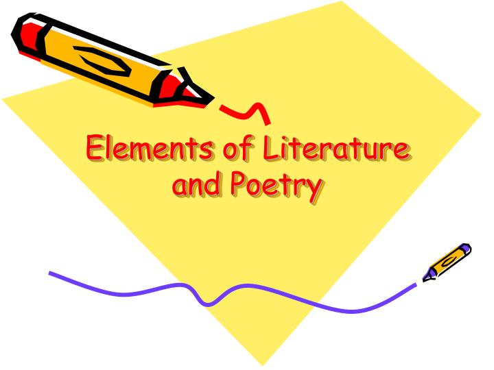 Elements of literature and poetry