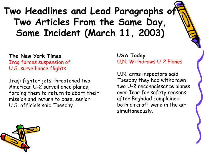 Two Headlines and Lead Paragraphs of Two Articles From the Same Day, Same Incident (March 11, 2003)