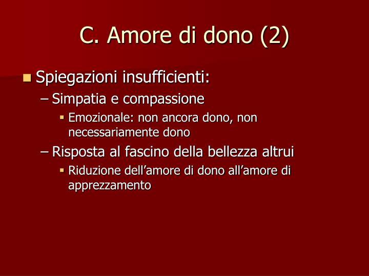 C. Amore di dono (2)