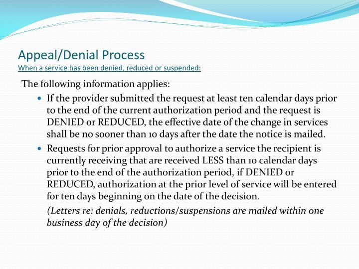 Appeal/Denial Process
