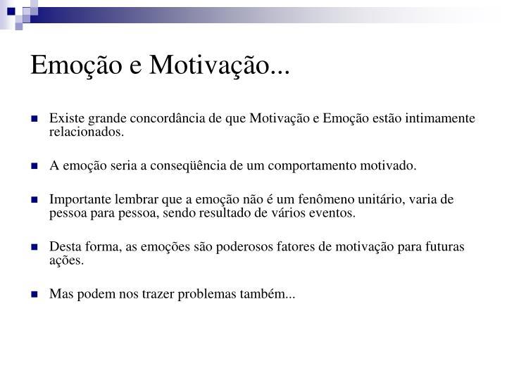 Emoção e Motivação...