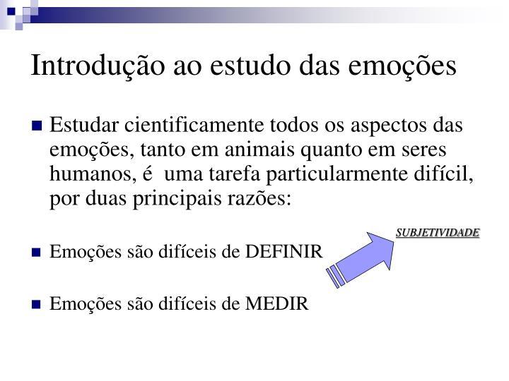 Introdu o ao estudo das emo es1