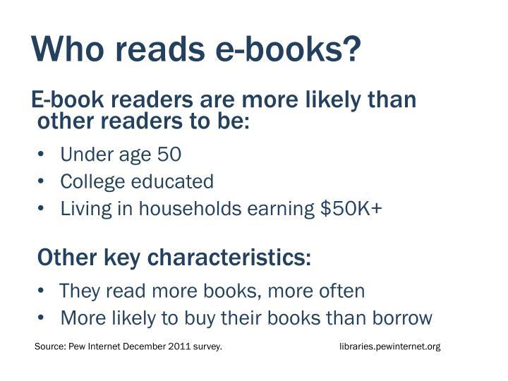 Who reads e-books?