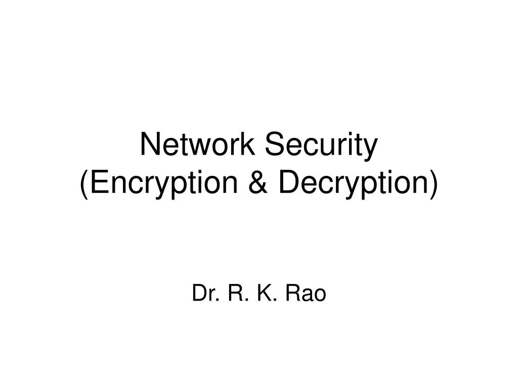 PPT - Network Security (Encryption & Decryption) PowerPoint