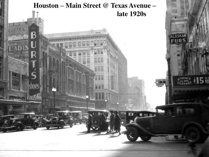 Houston – Main Street @ Texas Avenue – late 1920s