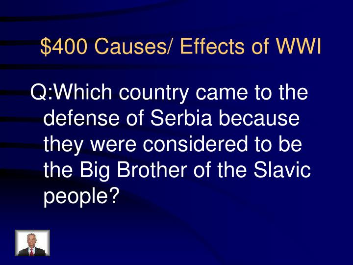 Q:Which country came to the defense of Serbia because they were considered to be the Big Brother of the Slavic people?