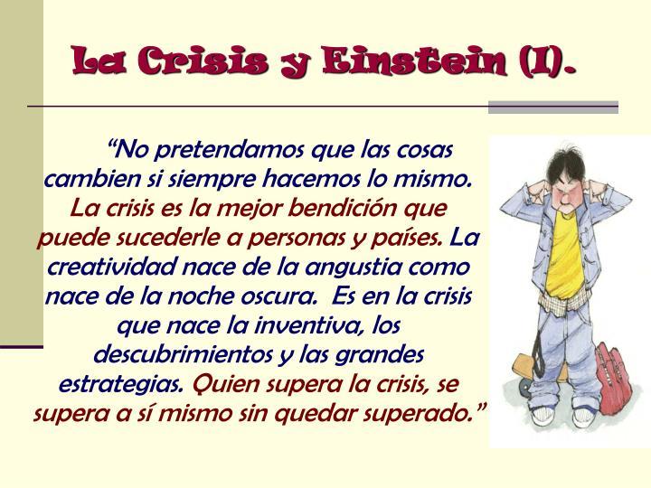 La Crisis y Einstein (I).