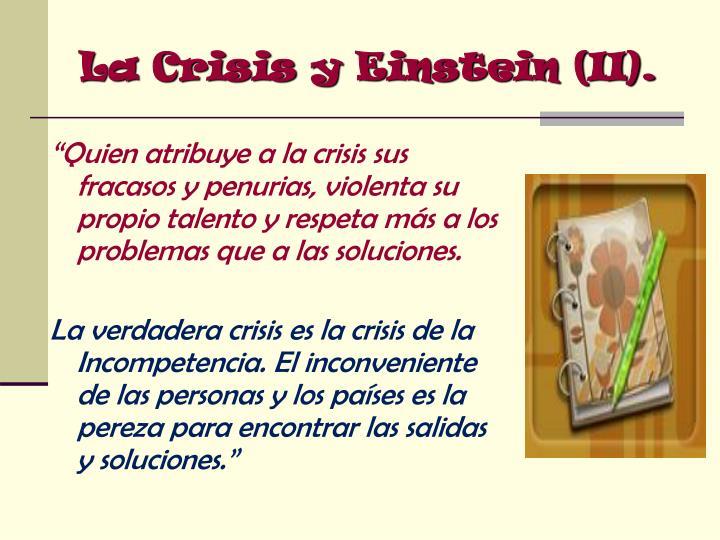 La Crisis y Einstein (II).