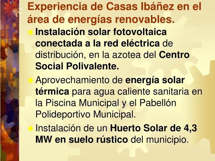 Experiencia de Casas Ibáñez en el área de energías renovables.