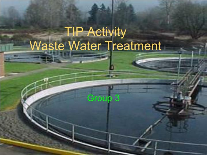 tip activity waste water treatment n.
