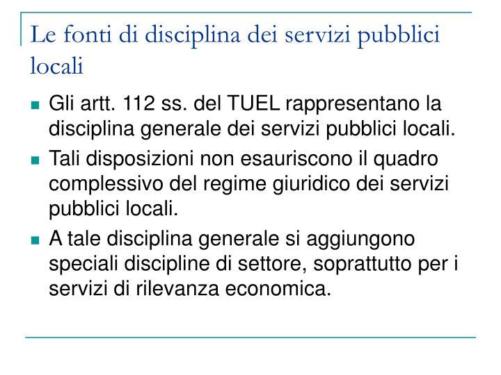 Le fonti di disciplina dei servizi pubblici locali
