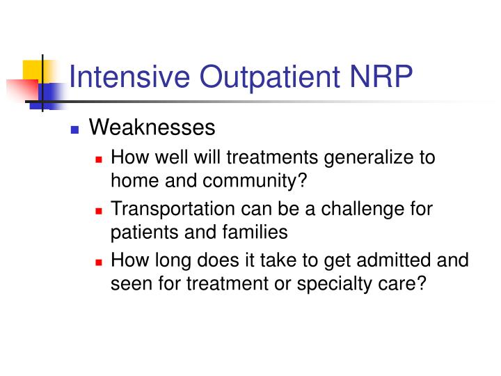 Intensive Outpatient NRP