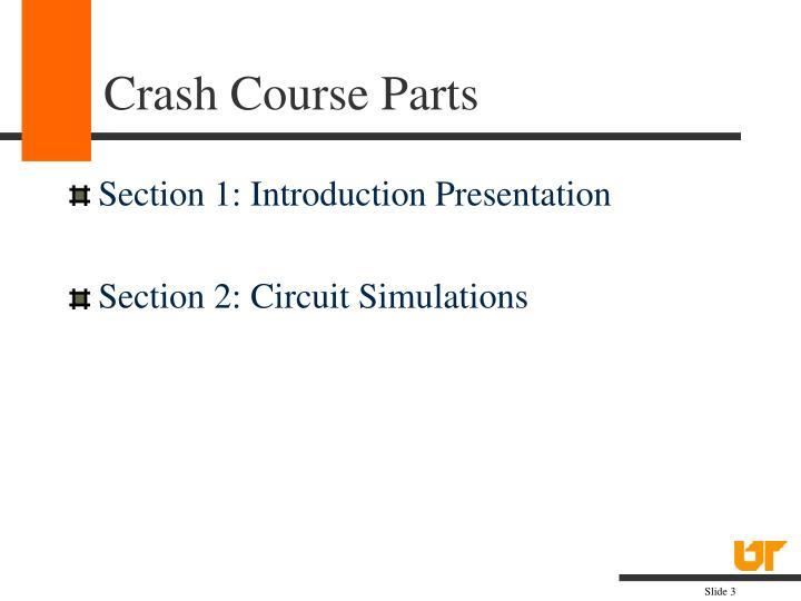 Crash course parts