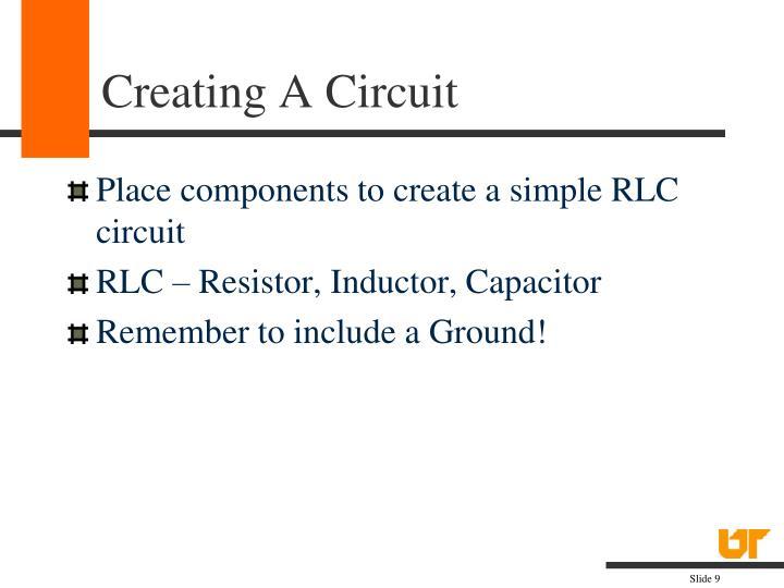 Creating A Circuit