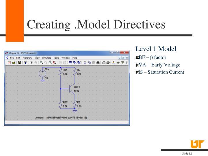 Creating .Model Directives