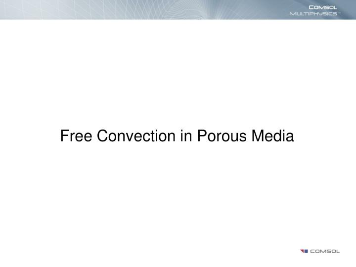 Free convection in porous media