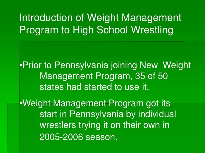 Introduction of Weight Management Program to High School Wrestling