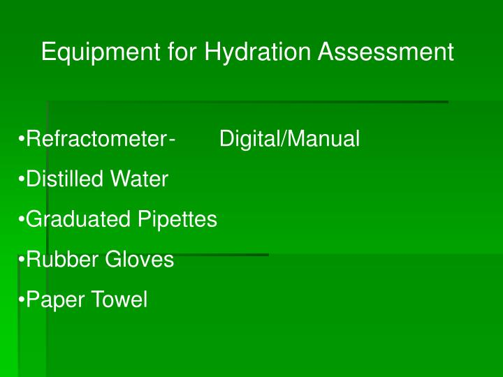 Equipment for Hydration Assessment