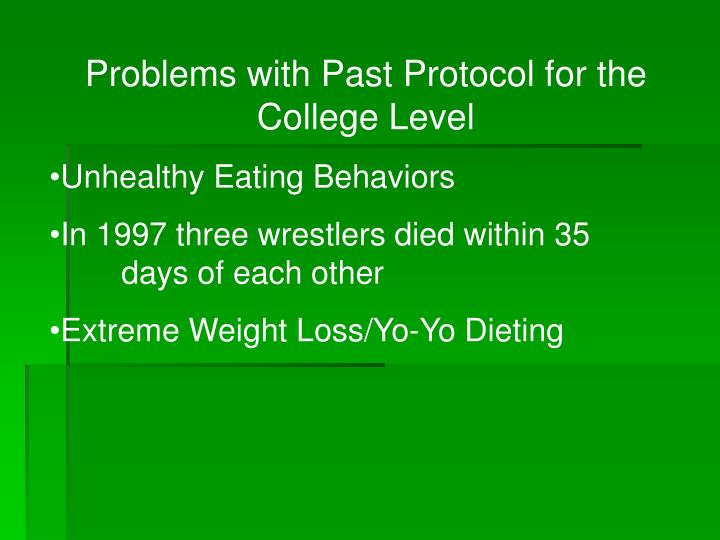 Problems with Past Protocol for the College Level