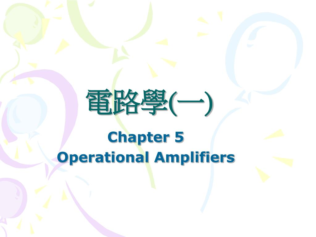 Ppt Chapter 5 Operational Amplifiers Powerpoint Presentation Id This Is Your Basic Comparator Circuit Using The 741 Op Amp Nothing Id5469011