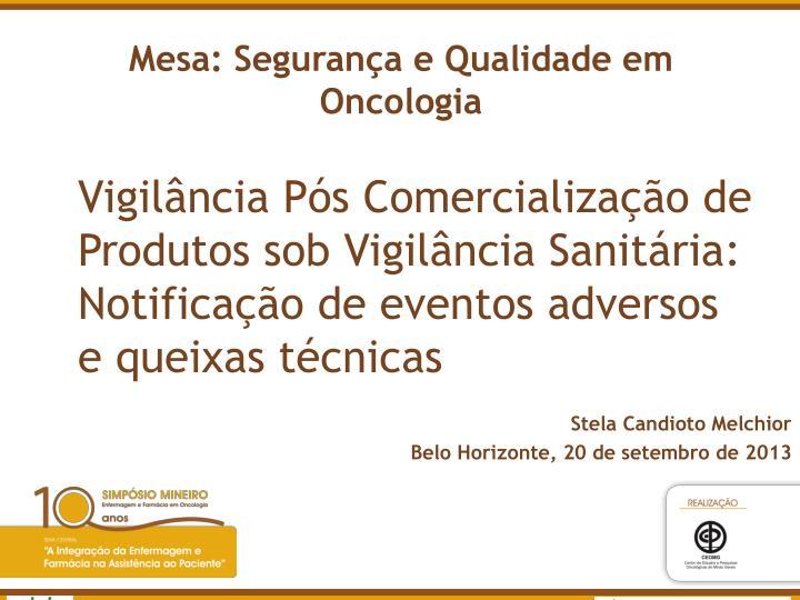 Mesa seguran a e qualidade em oncologia