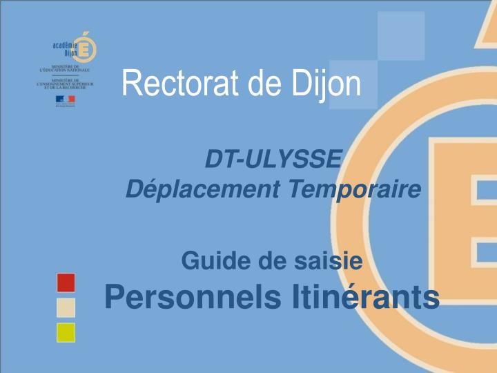 dt ulysse d placement temporaire guide de saisie personnels itin rants n.