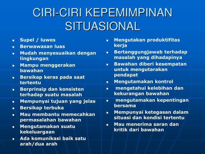 CIRI-CIRI KEPEMIMPINAN