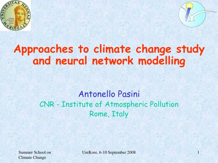 approaches to climate change study and neural network modelling