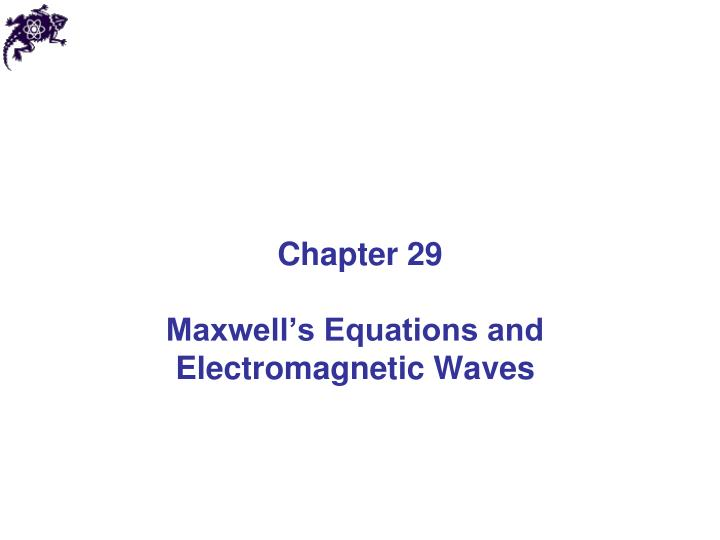 maxwell s equations and electromagnetic waves n.