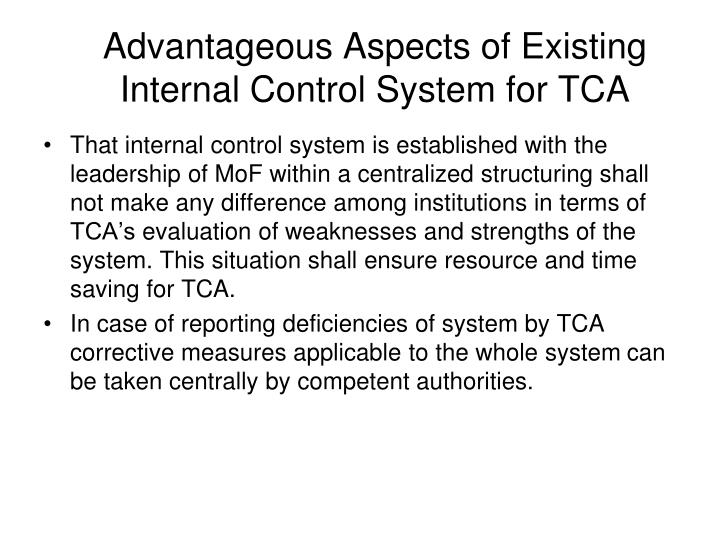 Advantageous Aspects of Existing Internal Control System for TCA