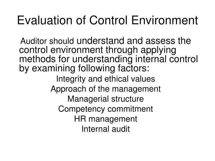 Evaluation of Control Environment